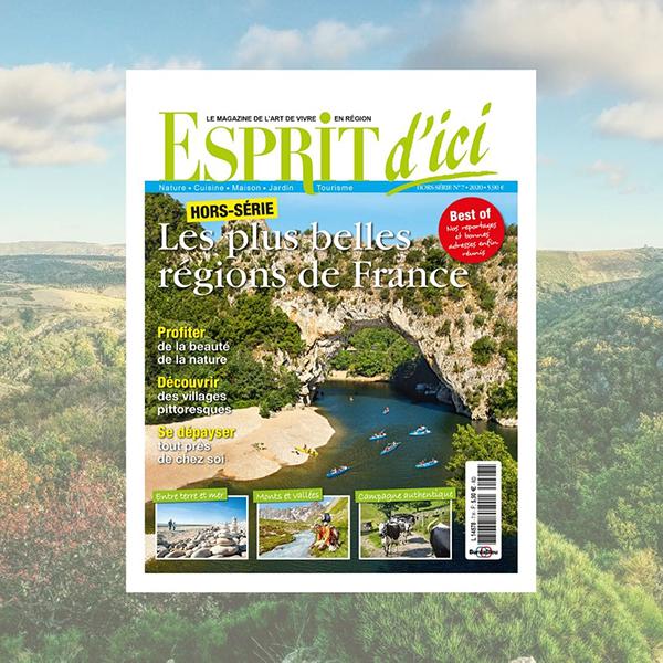 Esprit d'ici hors série n°7 : les plus belles régions de France