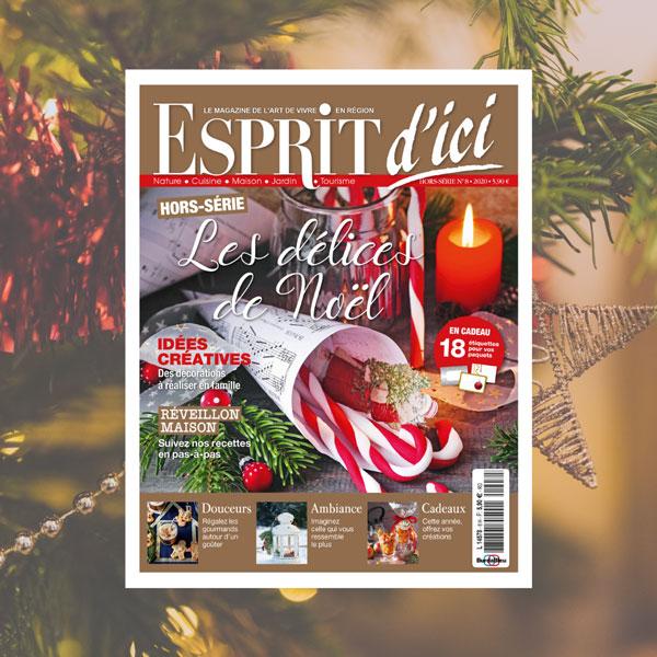 Esprit d'ici Hors-Série Noël 2020 : les délices de Noël